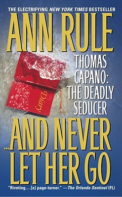And Never Let Her Go By Rule, Ann