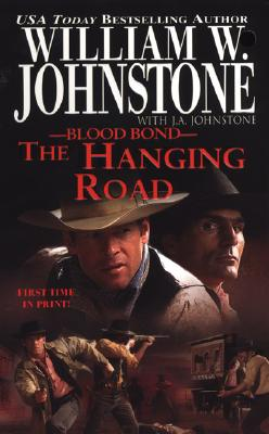 The Hanging Road By Johnstone, William W./ Johnstone, J. A.