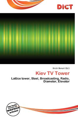Dict Kiev TV Tower by Benoit, Kn Tr [Paperback] at Sears.com